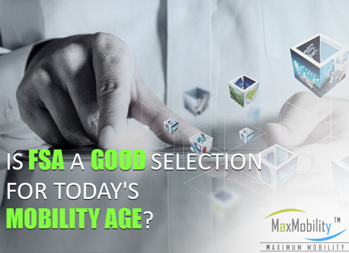 Is FSA a Good Selection for Today's Mobility Age?