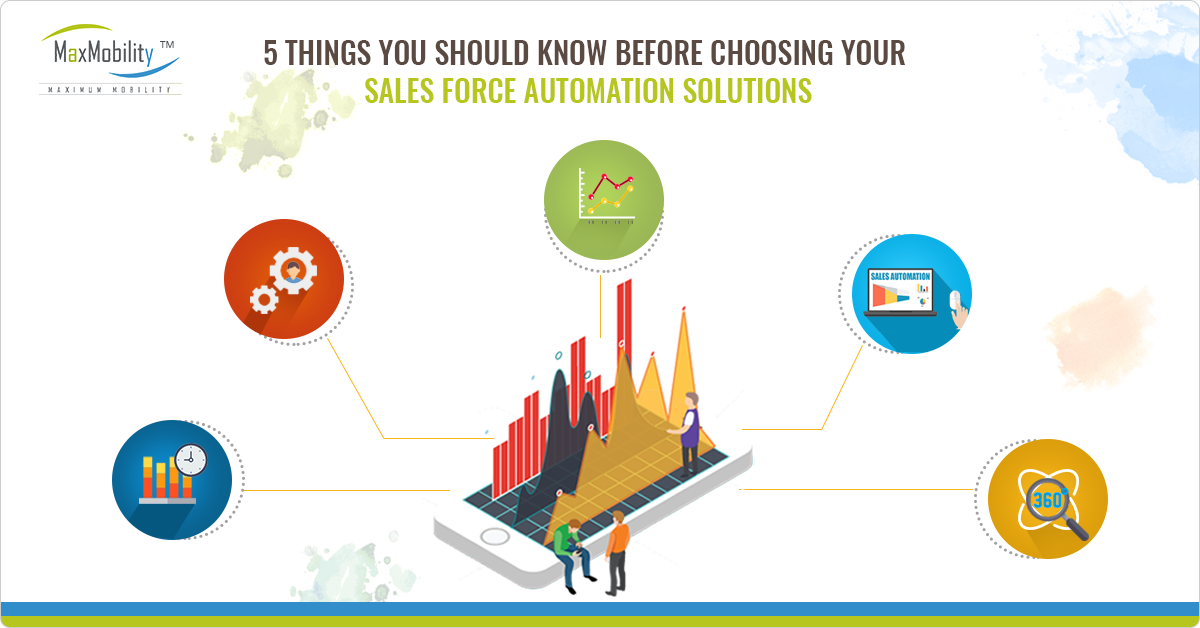 5 Things You Should Know Before Choosing Your Sales Force Automation Solution