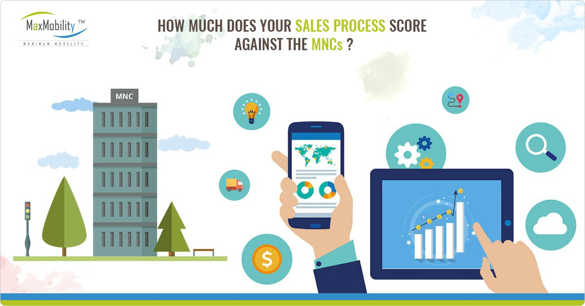 How much does your sales process score against the MNCs?