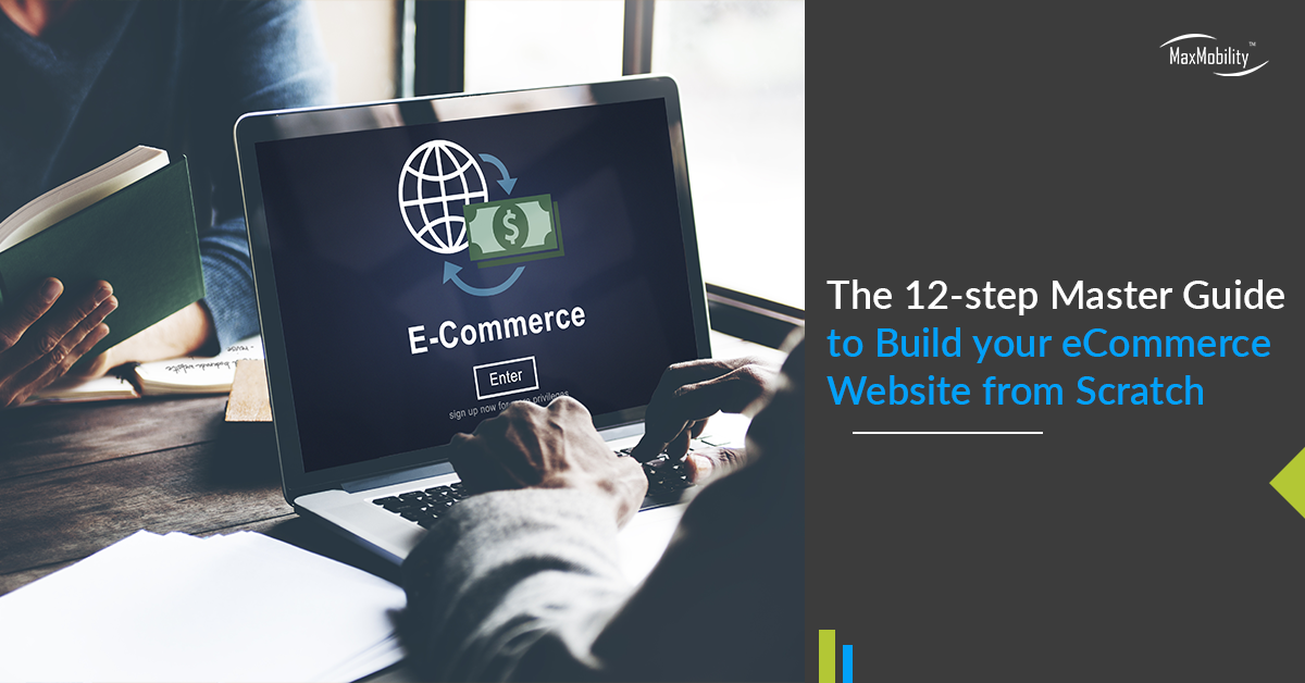 The 12-step Master Guide to Build your eCommerce Website from Scratch